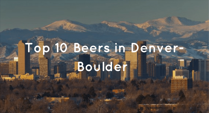 Top 10 Beers in Denver-Boulder
