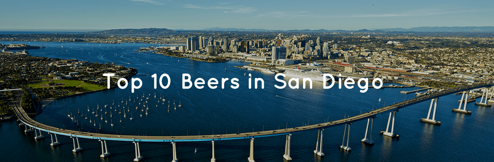 Top 10 Beers San Diego Edition