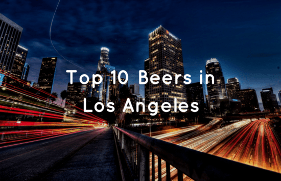 Top 10 Beers in Los Angeles