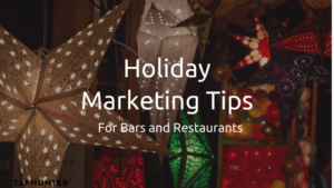 blog post about holiday marketing tips for bars and restaurants