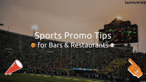 sports promotion tips bars and restaurants
