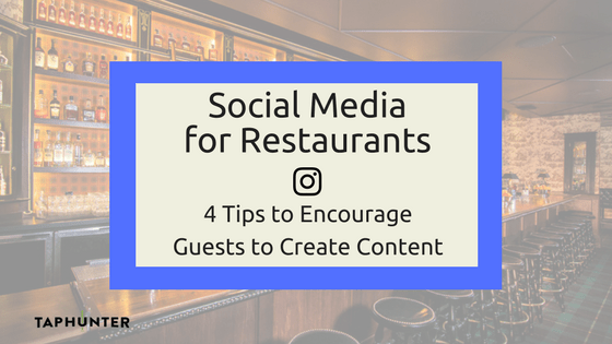 Image for social media blog post for bar and restaurants to encouraging guests to create content